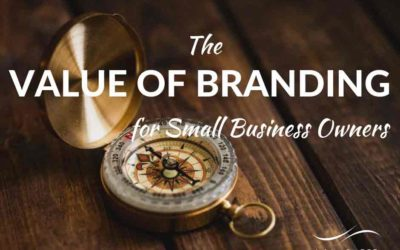 The value of branding for small business owners