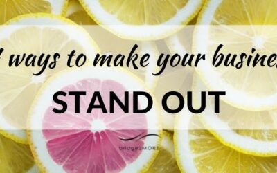 Four ways to make your business stand out