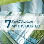 Seven small business myths busted