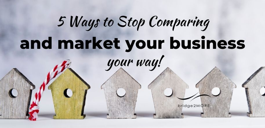 5-ways-to-stop-comparing