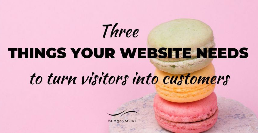 3-things-your-website-needs