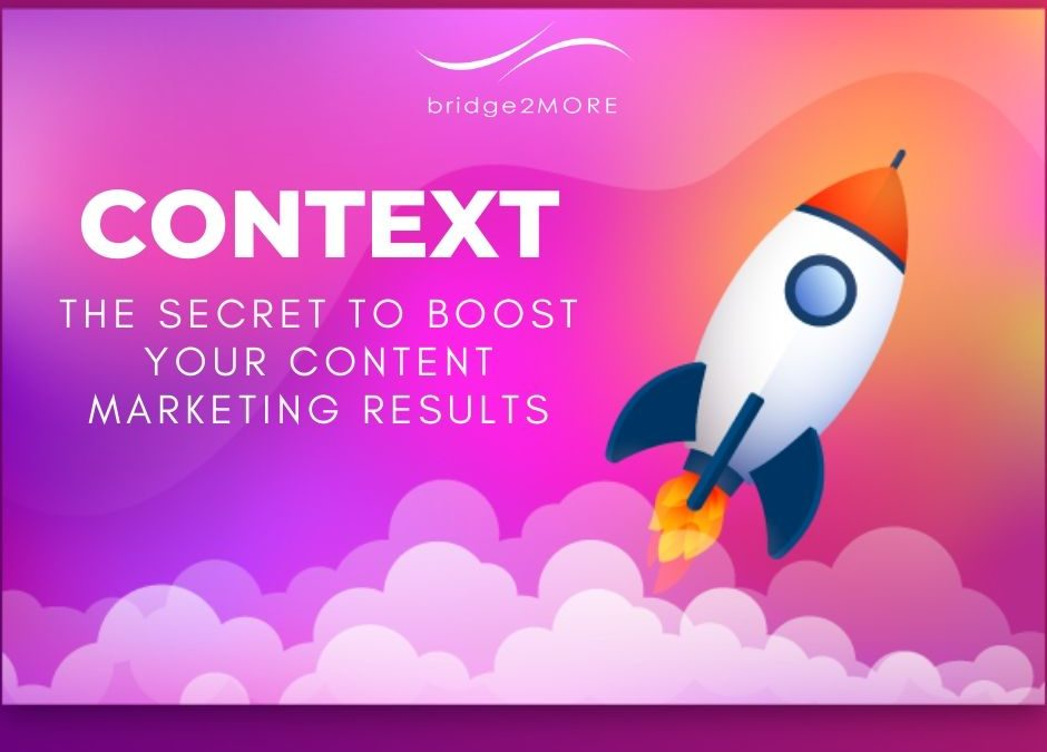 context-secret-to-boost-your-content-marketing-results