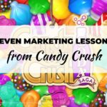 Seven Marketing Lessons from Candy Crush