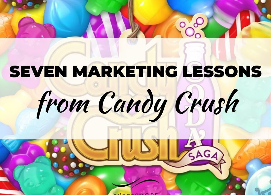 seven-marketing-lessons-from-candy-crush