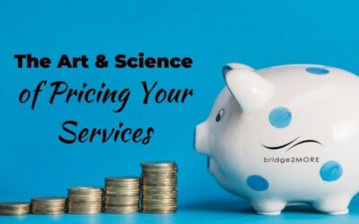The Art & Science of Pricing Your Services